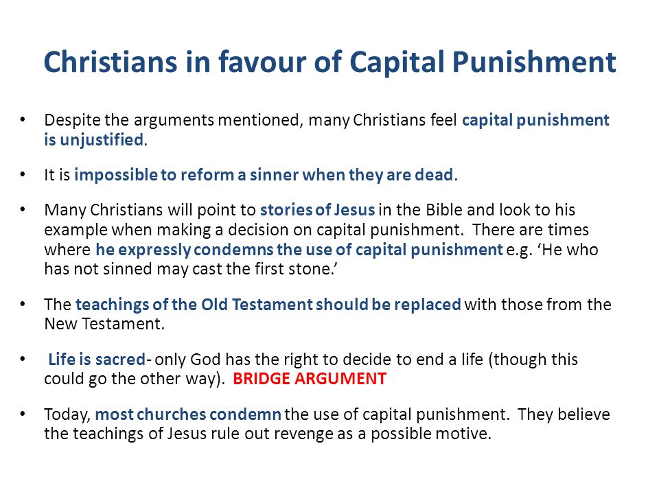an argument in favor of implementing capital punishment Two of the primary arguments in favor of capital punishment have to do  the  only countries to implement capital punishment in 2017 were.