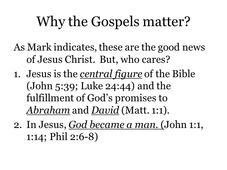 who wrote the gospels in the bible and why That's why matthew includes many of the teachings of christ and makes numerous references to old testament prophecies mark wrote to a greek or gentile audience to prove that jesus is the son of god therefore, he makes his case by focusing on the events of christ's life his gospel moves very quickly.