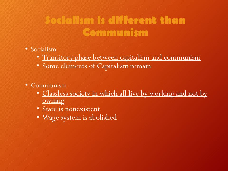 Socialism is different than Communism