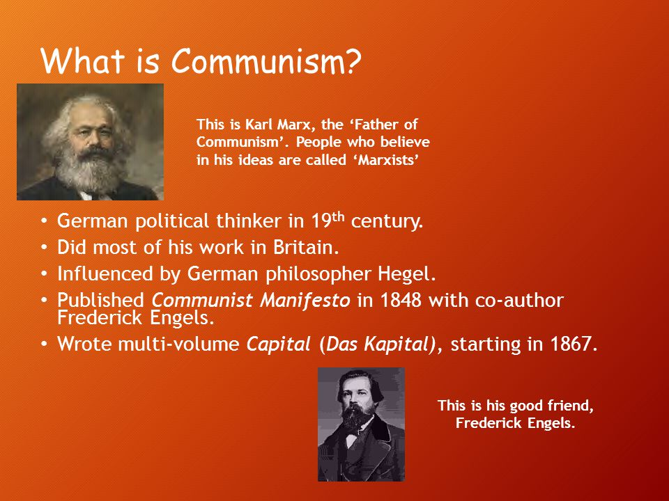 a look at karl marxs as the father of modern communism and socialism Karl marxmarx believed that capitalism would be replaced by socialism which in turn would bring upon communism he was the author of the communist manifesto and was well known for being the.