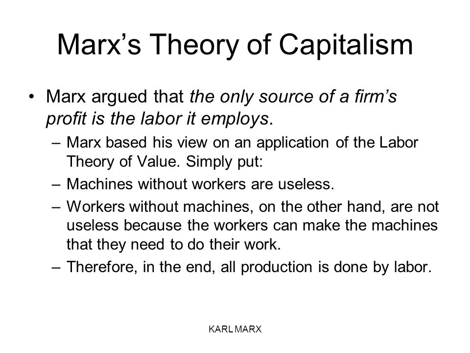 philosophy of capitalism by marx Marxist philosophy may be broadly divided into western marxism, which drew out of various sources, and the official philosophy in the soviet union, which enforced a rigid reading of marx called dialectical materialism, in particular during the 1930s.