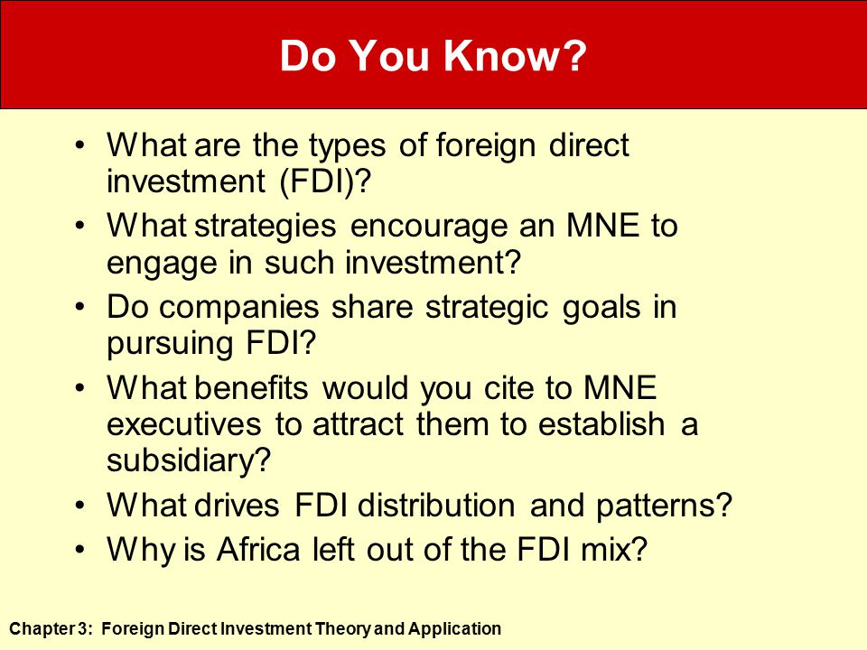 fdi associated strategic theories Technological spillovers from foreign direct investment  b industrialization theory on fdi and  a number of them adopted an import substitution strategy and.