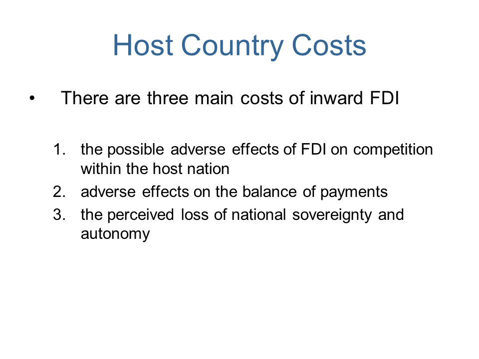 host country of foreign investment Foreign direct investment (fdi) – advantages and disadvantages march 30, 2014 by atul kumar pandey foreign direct investment (fdi) can be described as investment made by a foreign entity in the equity of a domestic company or a target company with the intention of participating in the management of the enterprise.