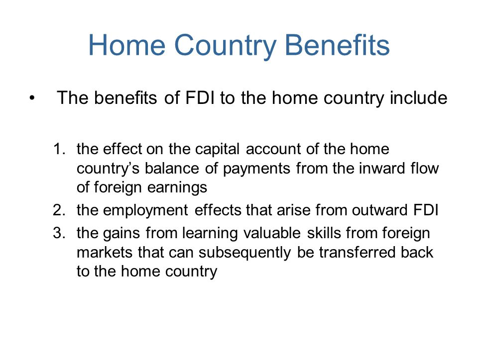 impact of fdi on home country The impact of outward fdi on the home country employment in the low cost transition economy urmas varblane f ac ul ty of e nm isdb ea r ,u v t (varblane@mtkutee, phone (+372 7376361.