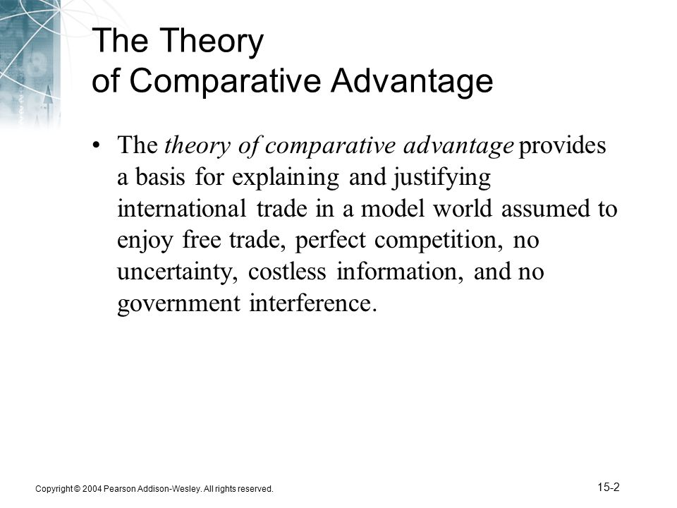 what is the theory of comparative (2) it is true that the theory of international trade taught in the universities—the  theory of comparative advantage, or comparative costs—predicts that under a.
