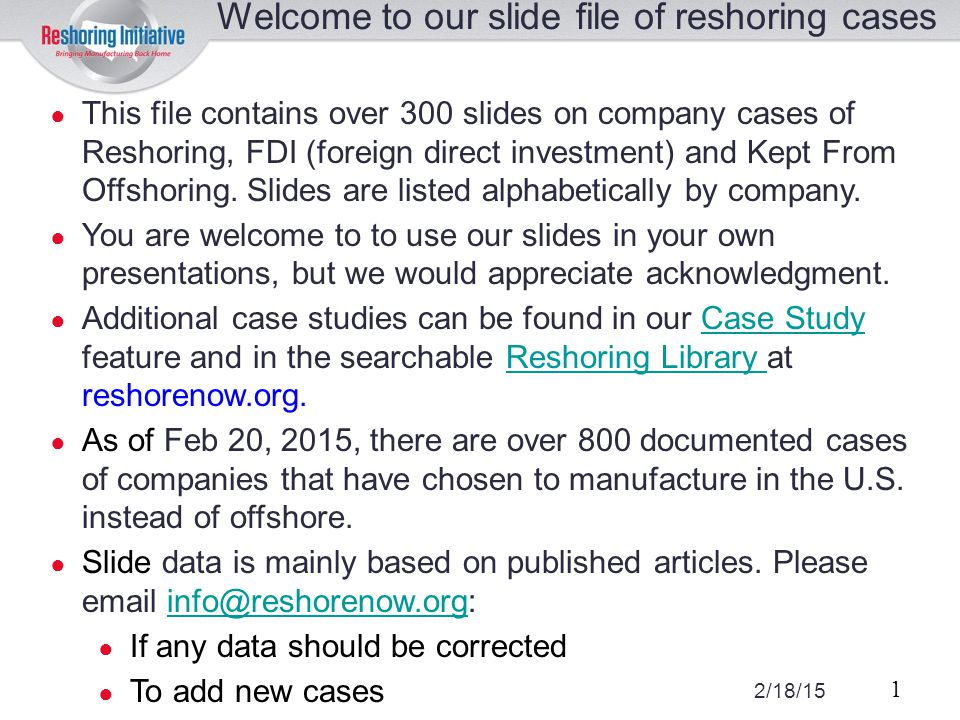 Welcome to our slide file of reshoring cases