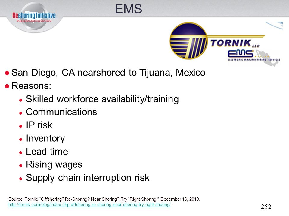 EMS San Diego, CA nearshored to Tijuana, Mexico Reasons: