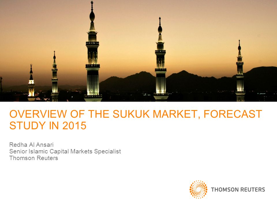 OVERVIEW OF THE SUKUK MARKET, FORECAST STUDY IN 2015