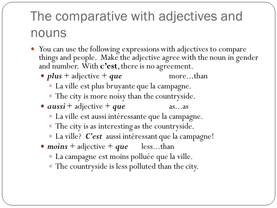 The comparative with adjectives and nouns