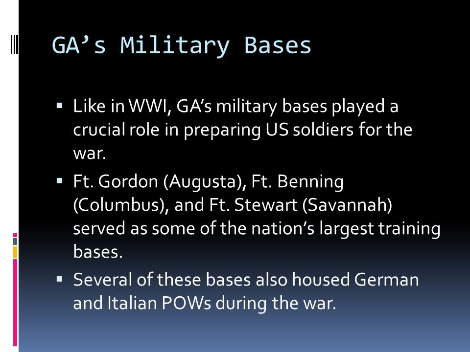 Impact of wwii on ga unit 6 part ppt video online download several of these bases also housed german and italian pows during the war gas military publicscrutiny Gallery