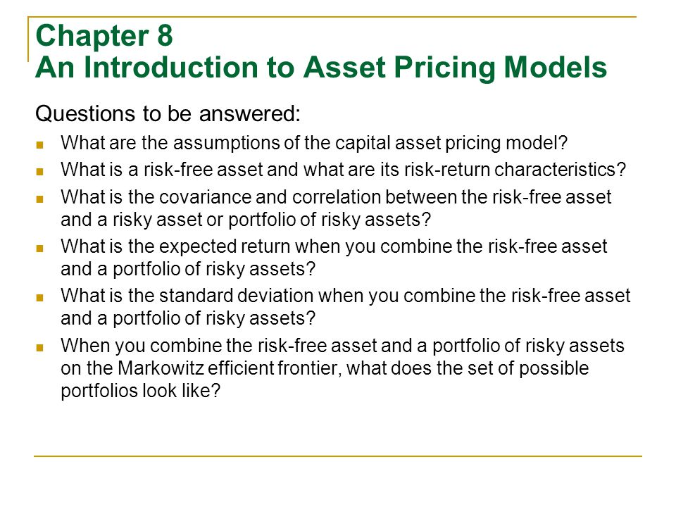 chapter 5 introduction to risk return Risk, return, and the capital asset pricing model answers to end-of-chapter questions 6-1 a stand-alone risk is only a part of total risk and pertains to the risk an investor takes by holding only one asset.
