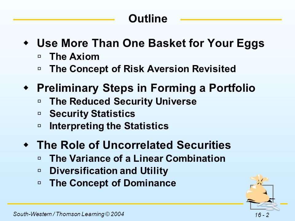 Use More Than One Basket for Your Eggs