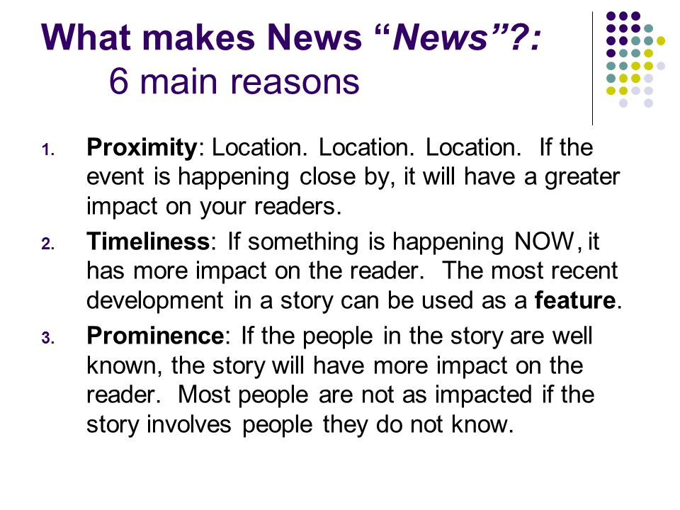 What makes News News : 6 main reasons