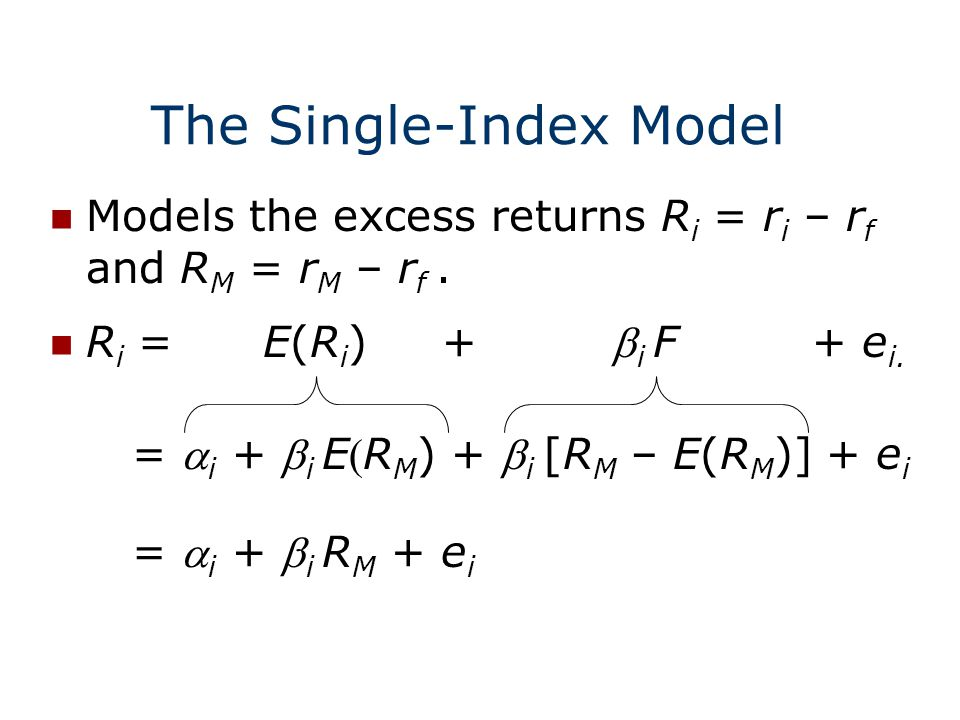 the capm and the index model We can apply this single index model to the portfolio as well since the expected return of a portfolio is the weighted the capital asset pricing model.