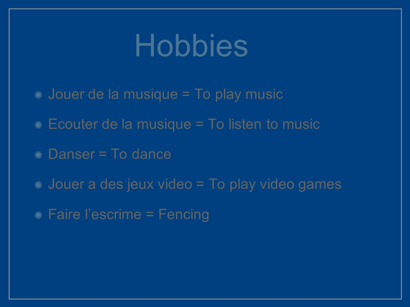 Hobbies Jouer de la musique = To play music