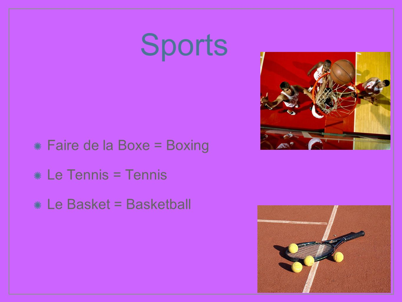 Sports Faire de la Boxe = Boxing Le Tennis = Tennis