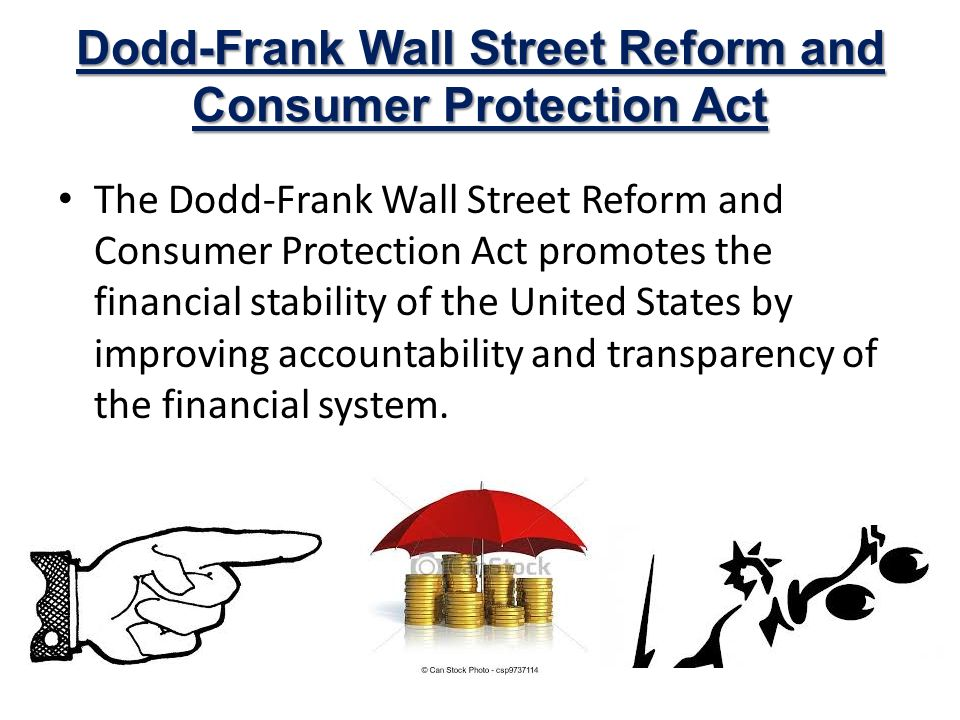 dodd frank wall street reform and On may 22, 2018, congress passed a rollbank of rules in the dodd-frank wall street reform act it loosened rules on banks from $50 billion to $250 billion in assets it loosened rules on banks from $50 billion to $250 billion in assets.