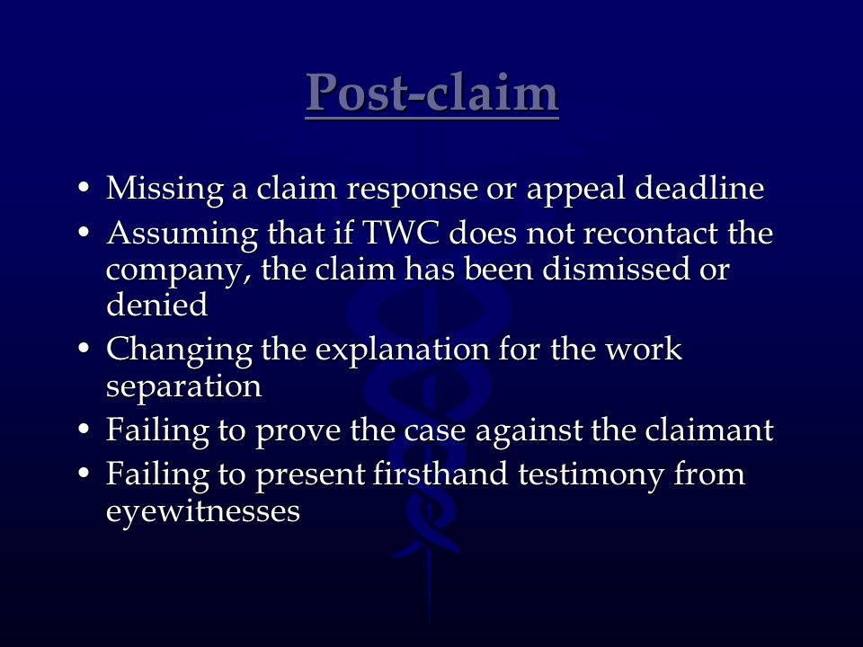 Post-claim Missing a claim response or appeal deadline