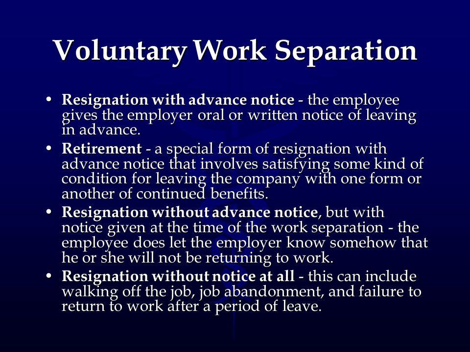 Voluntary Work Separation