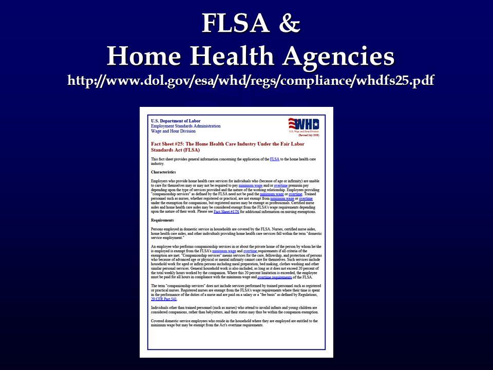 FLSA & Home Health Agencies http://www. dol