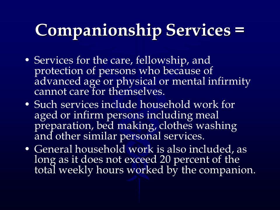 Companionship Services =