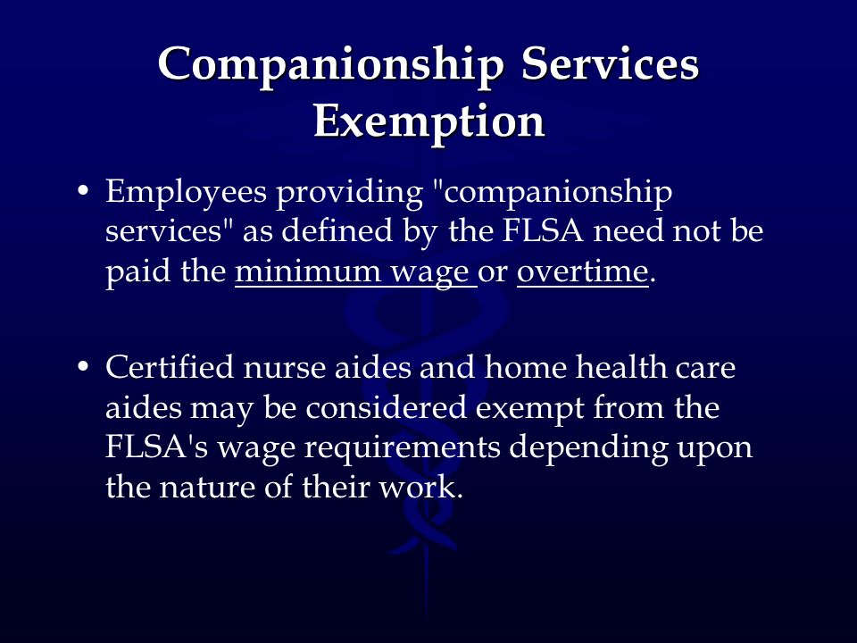 Companionship Services Exemption