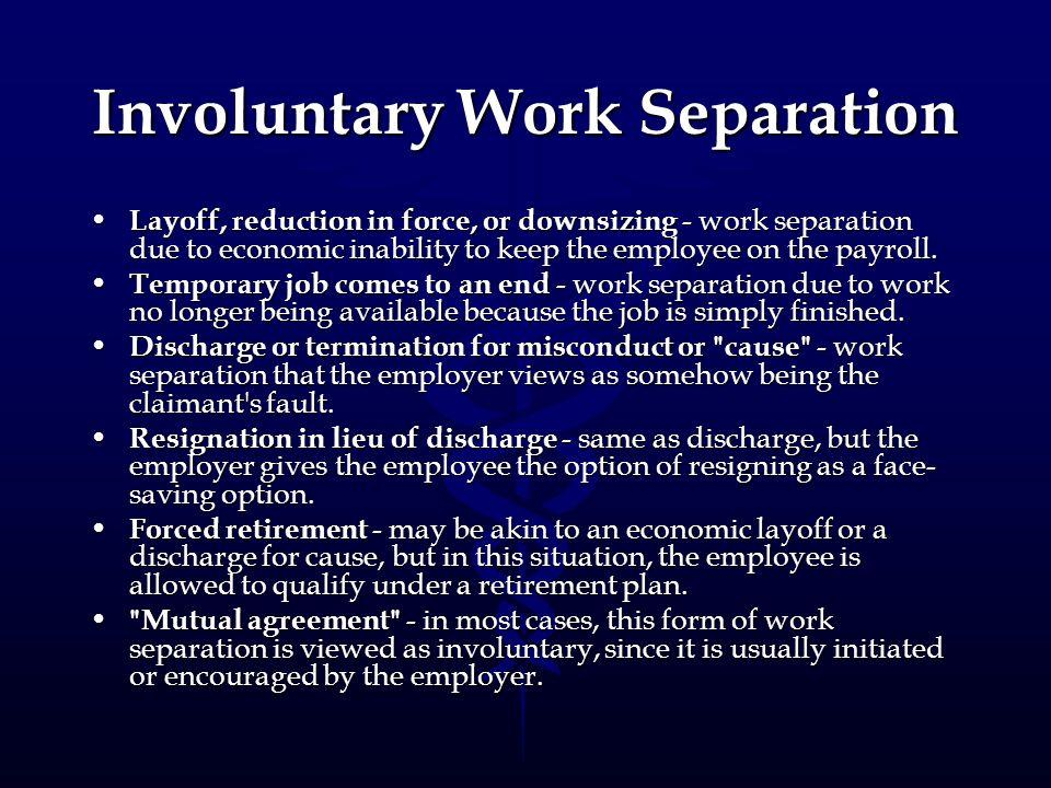 Involuntary Work Separation