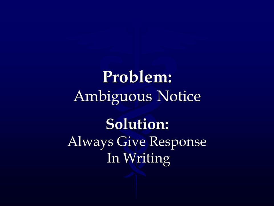 Problem: Ambiguous Notice