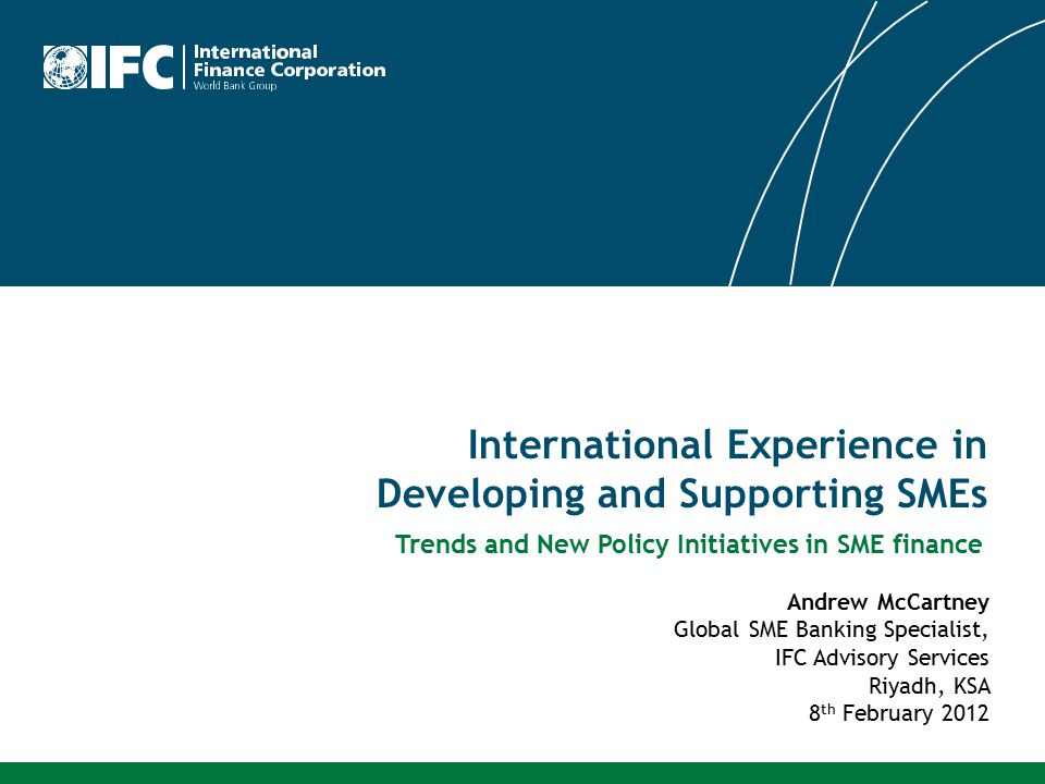 International Experience in Developing and Supporting SMEs