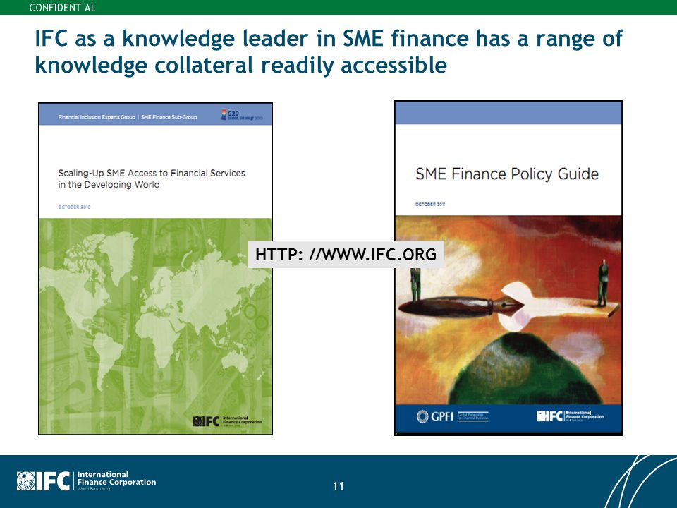 IFC as a knowledge leader in SME finance has a range of knowledge collateral readily accessible