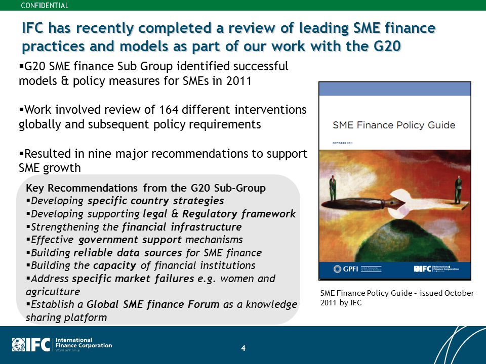 IFC has recently completed a review of leading SME finance practices and models as part of our work with the G20