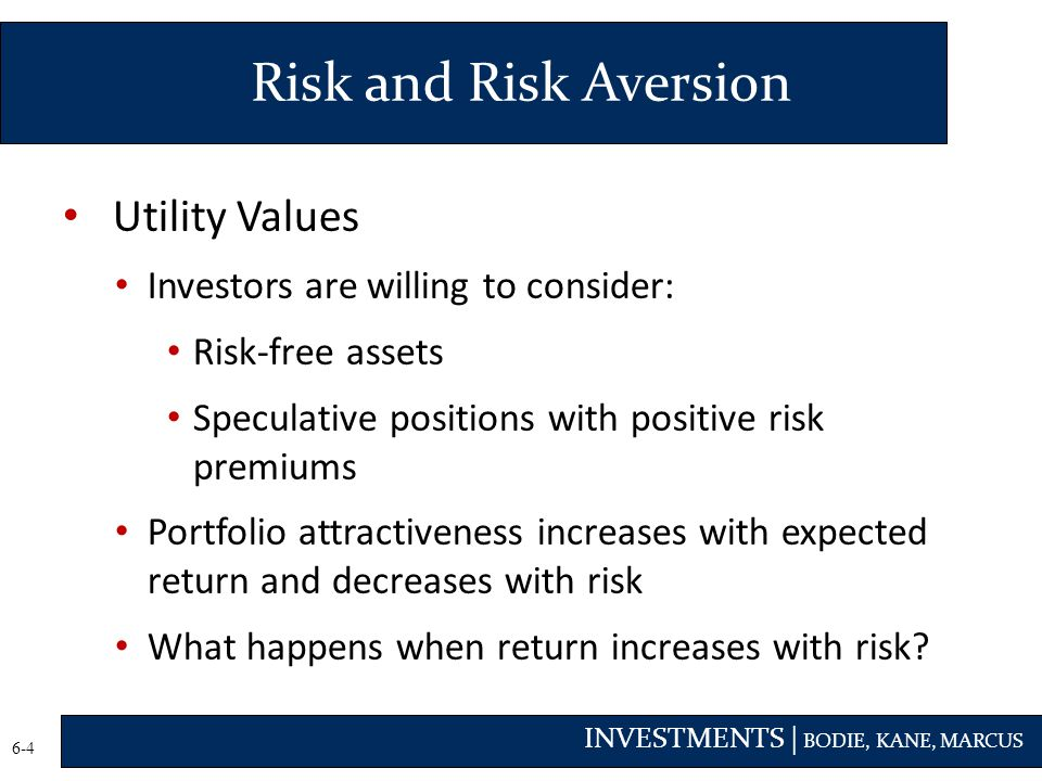 Risk and Risk Aversion Utility Values