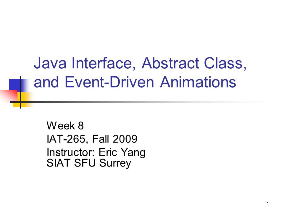 java interface  abstract class  and event-driven animations