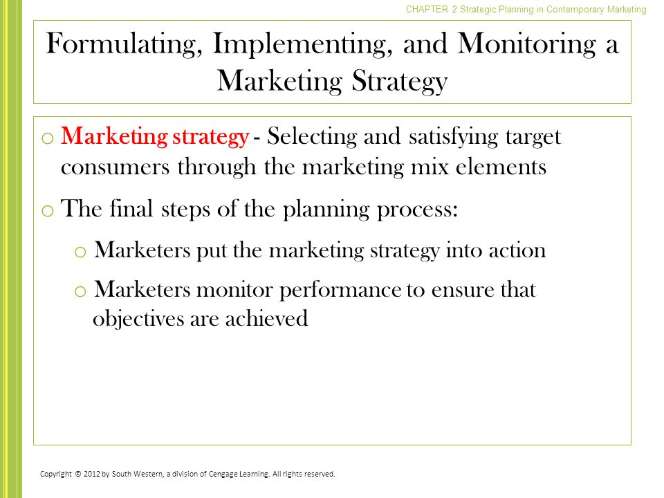 Formulating, Implementing, and Monitoring a Marketing Strategy