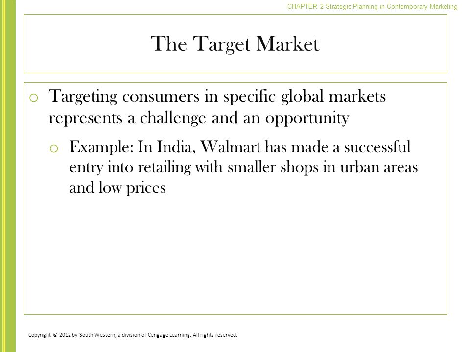 The Target Market Targeting consumers in specific global markets represents a challenge and an opportunity.