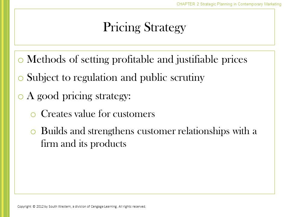 Pricing Strategy Methods of setting profitable and justifiable prices
