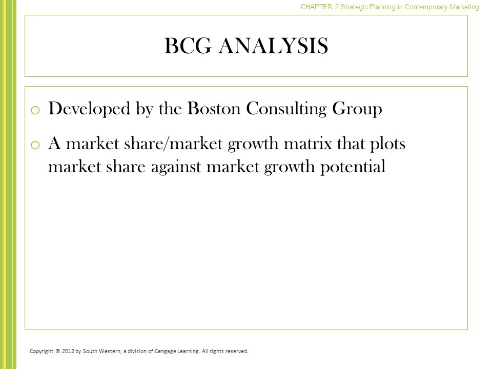 BCG ANALYSIS Developed by the Boston Consulting Group