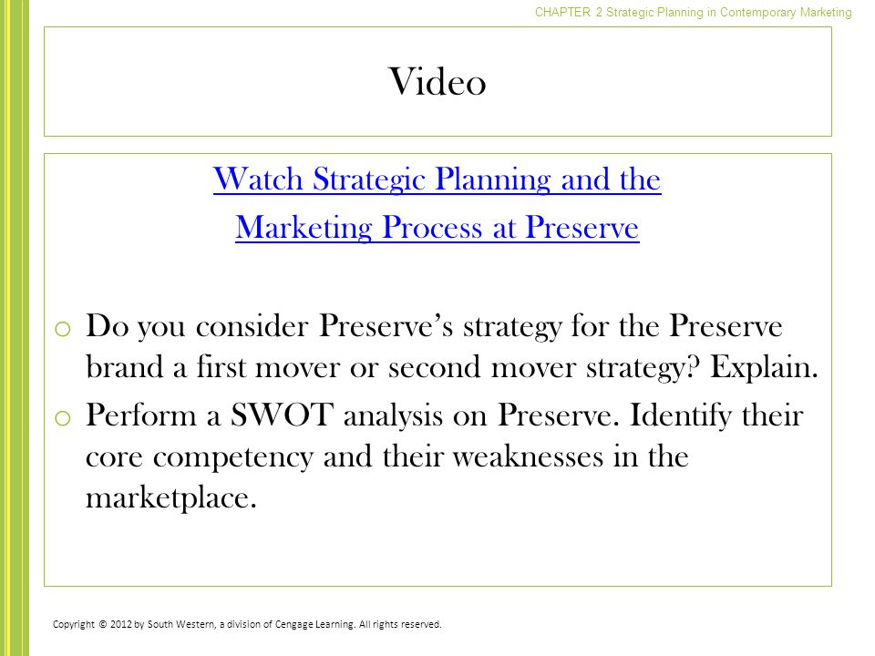 Video Watch Strategic Planning and the Marketing Process at Preserve