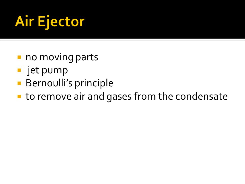 Air Ejector no moving parts jet pump Bernoulli's principle
