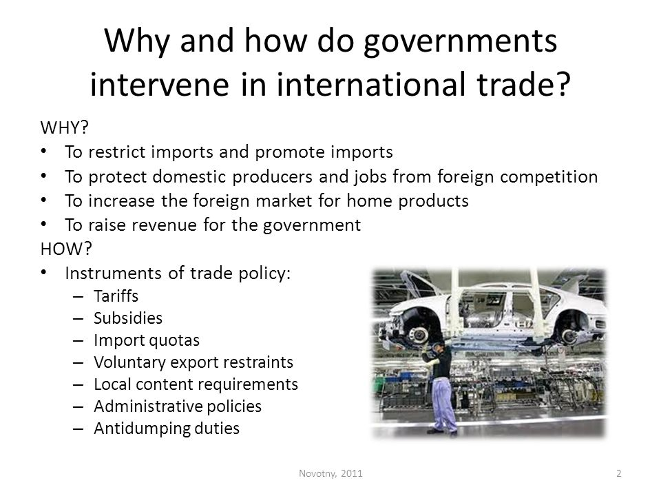 Why and how do governments intervene in international trade