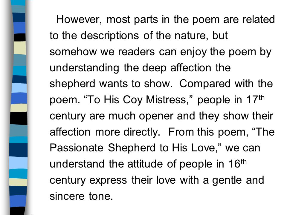 tone of coy mistress Critical appreciation of to his coy mistress english literature essay reflective tone enforces his mistress or girl friend to cease being coy or.