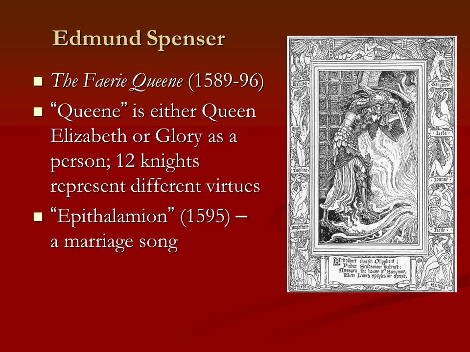 the faerie queene by edmond spenser essay The faerie queene study guide contains a biography of edmund spenser, literature essays, a complete e-text, quiz questions, major themes, characters, and a full summary and analysis.