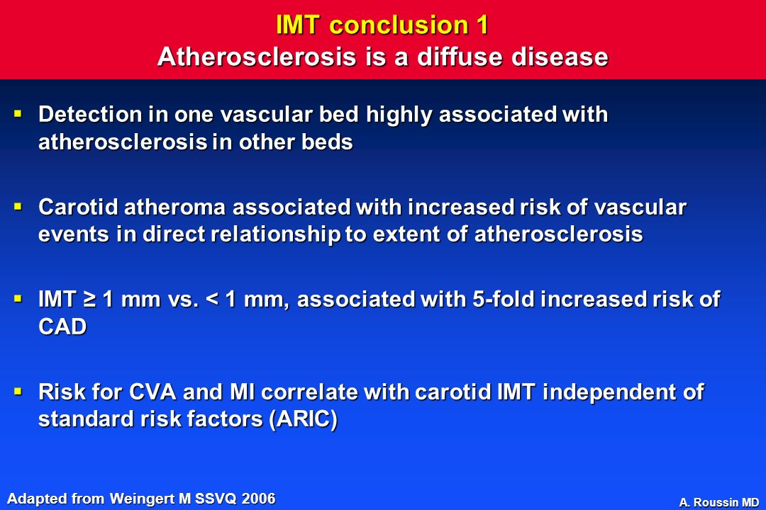 IMT conclusion 1 Atherosclerosis is a diffuse disease