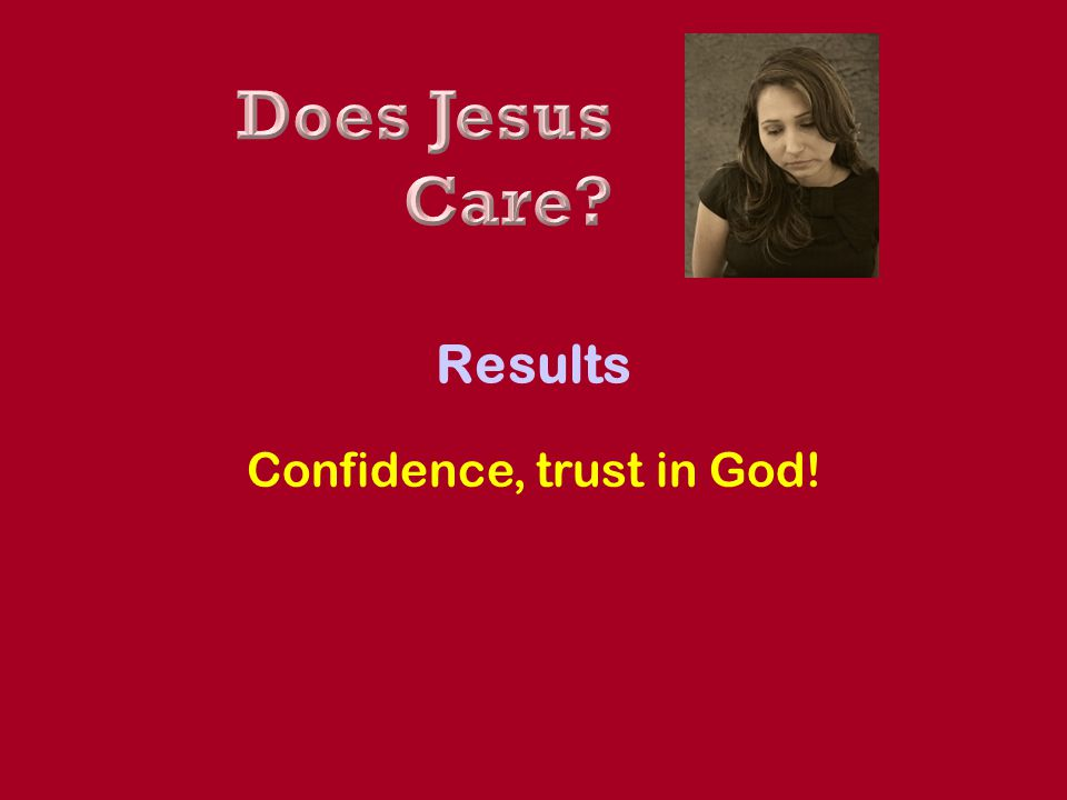 Confidence, trust in God!
