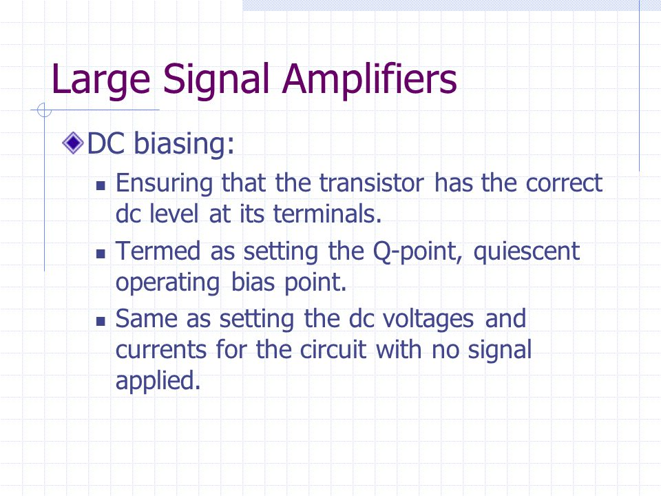 Large Signal Amplifiers
