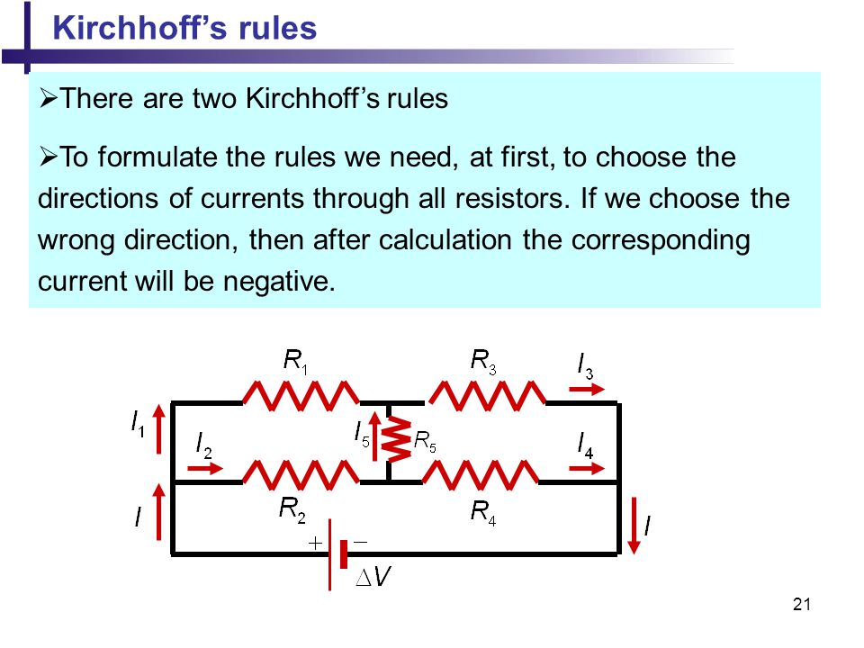 Kirchhoff's rules There are two Kirchhoff's rules