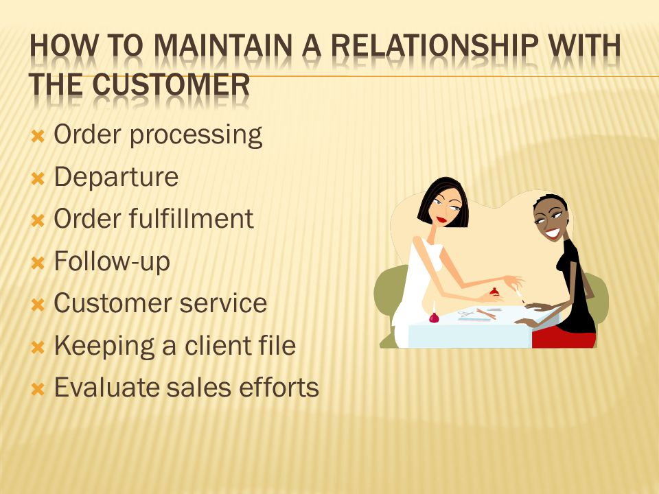 how to maintain relationship with customer