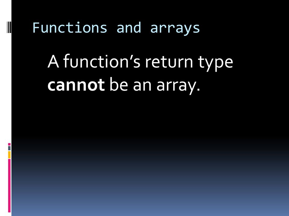 A function's return type cannot be an array.