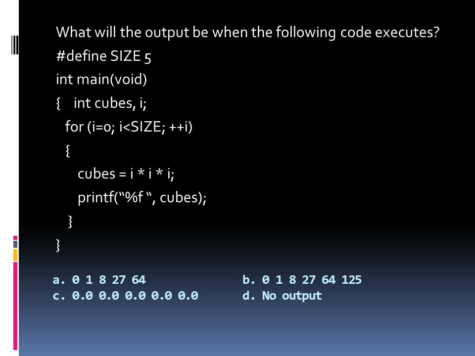 What will the output be when the following code executes