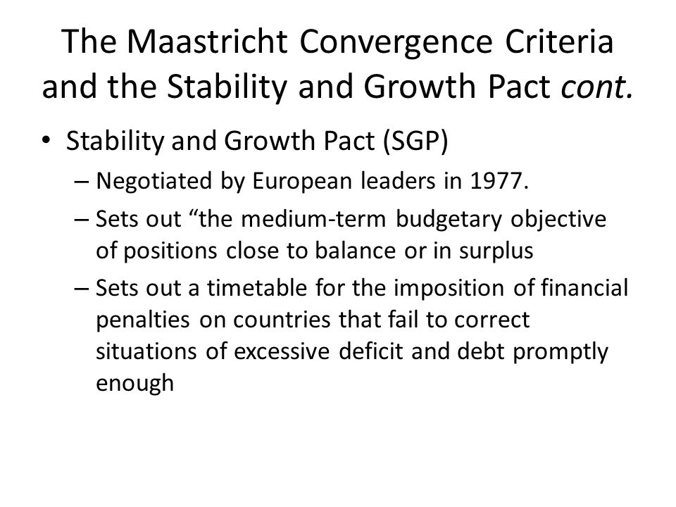 stability and growth pact what was Although the european fiscal compact was negotiated between 25 of the then 27 member states of the eu,  as per the already applying stability and growth pact,.